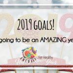2019 new years resolutions Rebekah Svensson awkwardyethealthy.com